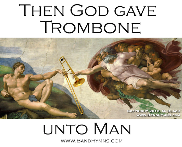 God Creates the Trombone