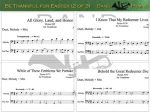 Be Thankful for Easter, pics of music in compilation, 2 of 3, trombone